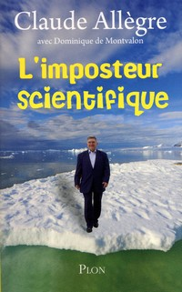 Allegre l'imposteur scientifique